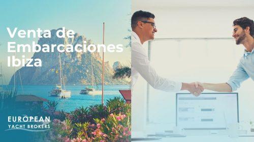 Venta embarcaciones Ibiza compraventa de yates